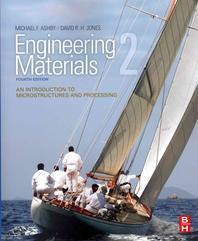 Engineering Materials. 2 : An Introduction to Microstructures and Processing, 4/ed