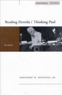 Reading Derrida/Thinking Paul