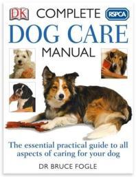 RSPCA Complete Dog Care Manual