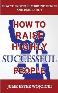 [해외]How to Raise Highly Successful People