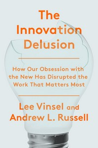 [해외]The Innovation Delusion