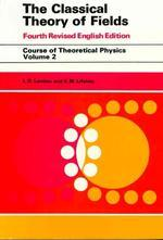 Classical Theory of Fields, Vol. 2, 4/e, 4t/E