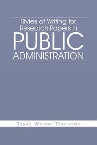 Styles of Writing for Research Papers in Public Administration