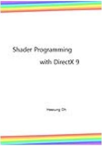 Shader Programming with DirectX 9