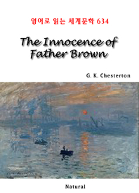 The Innocence of Father Brown (영어로 읽는 세계문학 634)