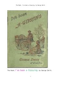 나의 집시생활.The Book, I've been a Gipsying, by George Smith