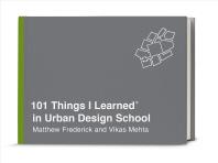 [해외]101 Things I Learned(r) in Urban Design School (Hardcover)