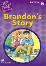 All Told Readers Brandon's Story :Fiction 6