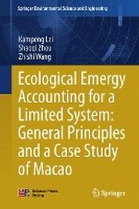 [해외]Ecological Emergy Accounting for a Limited System (Hardcover)