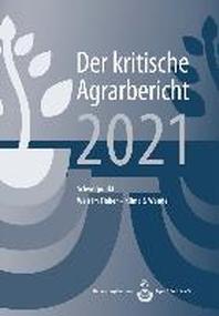 [해외]Landwirtschaft - Der kritische Agrarbericht 2021
