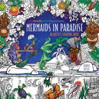 [해외]Zendoodle Coloring Presents Mermaids in Paradise