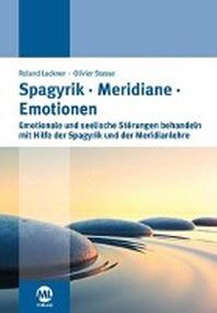 Spagyrik Meridiane Emotionen