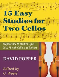 Popper, David - 15 Easy Studies for Two Cellos - Preparatory to Studies Opus 76 and 73 (Carter Enyeart) by International Music