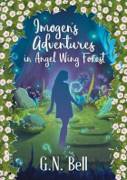 [해외]Imogen's Adventures in Angel Wing Forest (Paperback)