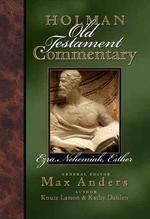 [해외]Holman Old Testament Commentary - Ezra, Nehemiah, Esther (Hardcover)