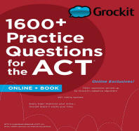 1600+ Practice Questions for the ACT