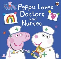 [보유]Peppa Pig: Peppa Loves Doctors and Nurses