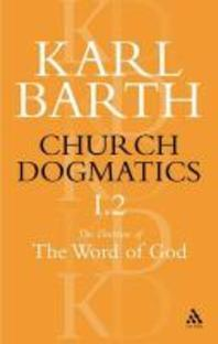 Church Dogmatics the Doctrine of the Word of God, Volume 1, Part 2