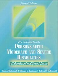 Introduction to Persons With Moderate and Severe Disabilities : Educational and Social Issues