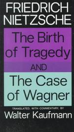 [보유]The Birth of Tragedy and the Case of Wagner