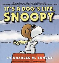 It's a Dog's Life, Snoopy ( Peanuts )