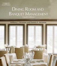 Dining Room and Banquet Management 4/E