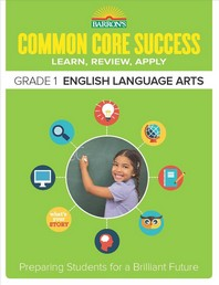 Common Core Success  English Language Arts Grade. 1