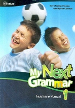 My Next Grammar. 1 (Teacher s Manual)