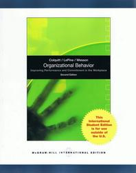 Organizational Behavior (Improving Performance and Commitment in the Workplace)