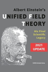 [해외]Albert Einstein's Unified Field Theory (International English / 2021 Update)