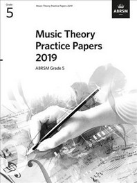 [해외]Music Theory Practice Papers 2019, ABRSM Grade 5