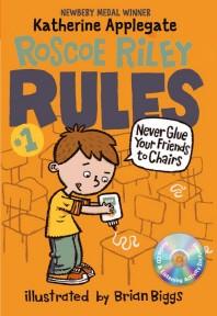 Roscoe Riley Rules. 1(CD1장포함)(Newbery Medal Winner)