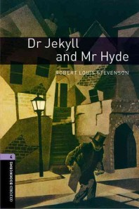 Oxford Bookworms Stage 4 : Dr.Jekyll and Mr.Hide