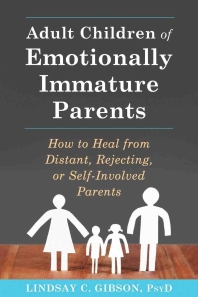 [해외]Adult Children of Emotionally Immature Parents (Paperback)