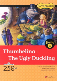 Thumbelina The Ugly Duckling(CD1장포함)(Happy Readers Basic 3)
