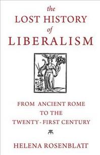 [해외]The Lost History of Liberalism (Hardcover)