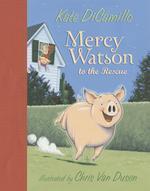 [해외]Mercy Watson to the Rescue (Hardcover)