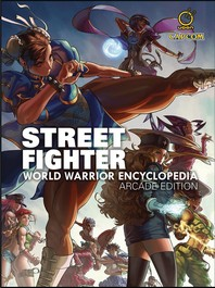 [해외]Street Fighter World Warrior Encyclopedia - Arcade Edition Hc