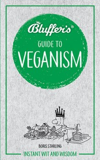 Bluffer's Guide to Veganism
