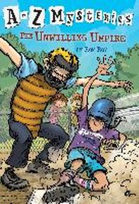 THE UNWILLING UMPIRE(A TO Z MYSTERIES