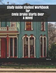 [해외]Study Guide Student Workbook for Evvie Drake Starts Over A Novel (Paperback)