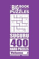 The Big Book of Logic Puzzles - Suguru 400 Hard (Volume 1)