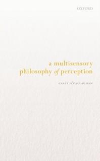 [해외]A Multisensory Philosophy of Perception