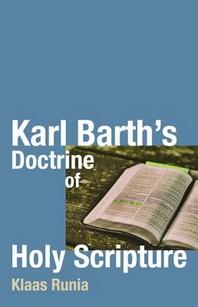 Karl Barth's Doctrine of Holy Scripture