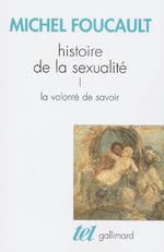 Histoire de la Sexualite 1 : La Volonte de Savoir