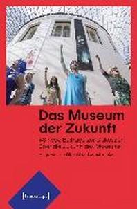 [해외]Das Museum der Zukunft