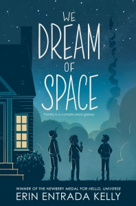 We Dream of Space (The Newbery Medal)