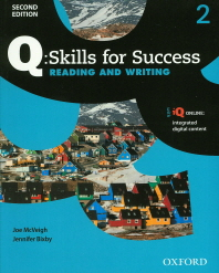 Q Skills for Success Reading And Writing. 2