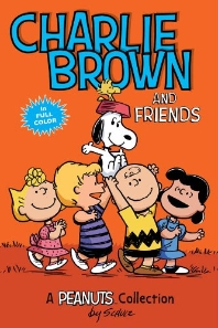 Charlie Brown and Friends ( Peanuts Kids #2 )