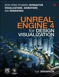[해외]Unreal Engine 4 for Design Visualization (Paperback)